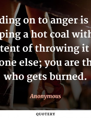 holding-on-to-anger-is-like-grasping-a-hot-coal
