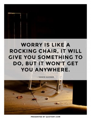 worry-is-like-a-rocking-chair