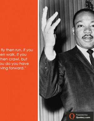 mlk-if-you-cant-fly-then-run