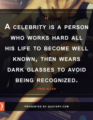 a-celebrity-is-a-person-who-works-hard