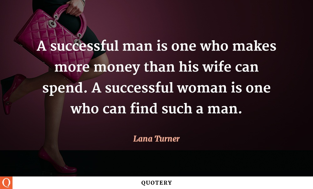 a-successful-woman-is-one-who-can-find-such-a-man