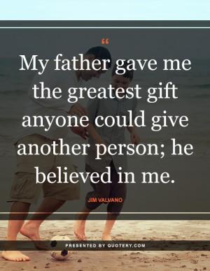 he-believed-in-me