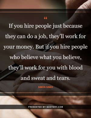 hire-people-who-believe-what-you-believe