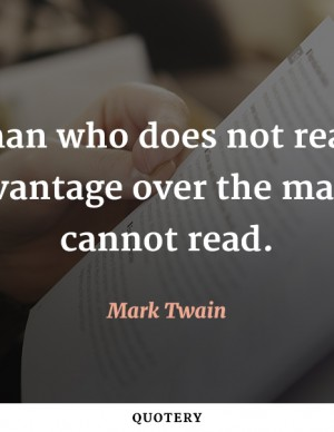 the-man-who-does-not-read-has-no-advantage