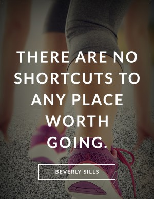 no-shortcuts-to-any-place-worth-going