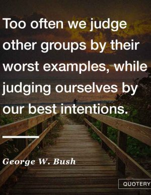 too-often-we-judge-other-groups-by-their-worst-examples