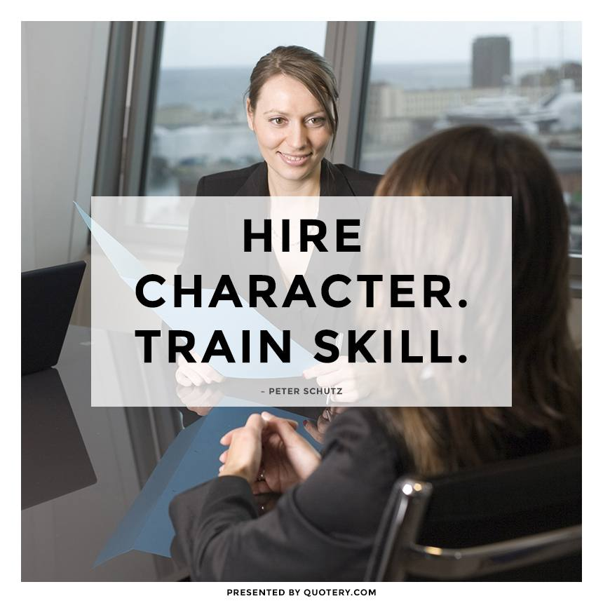 """Hire character. Train skill."" — Peter Schutz"