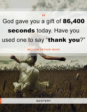 god-gave-gift-seconds-used-say-thank-you